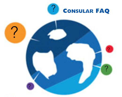 Consular Frequently Asked Questions and Answers
